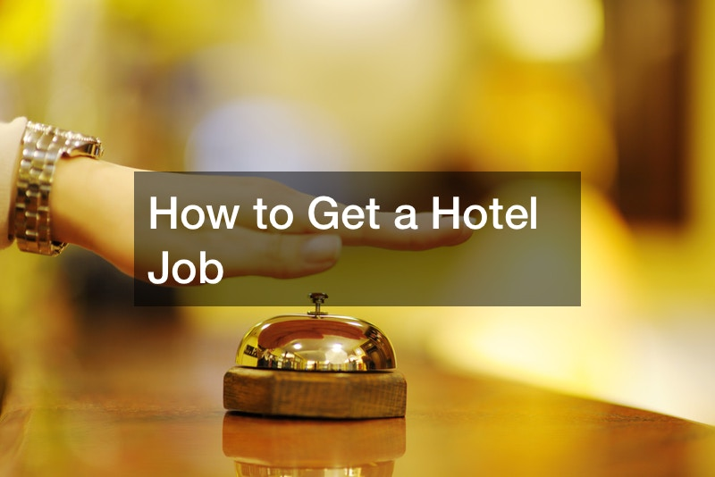 How to Get a Hotel Job